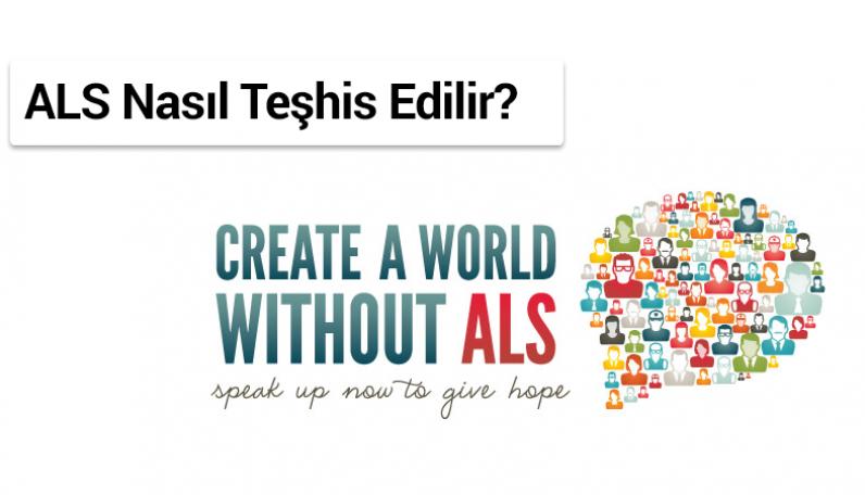 ALS Motor Nöron Hastalığı Nasıl Teşhis Edilir