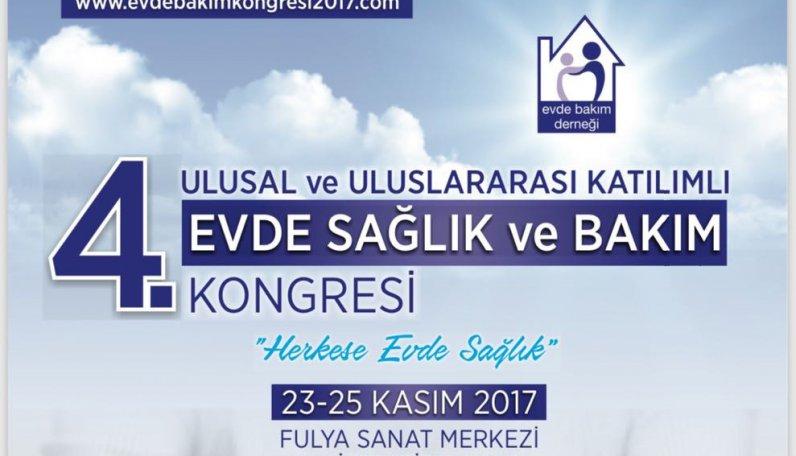 4. Ulusal ve Uluslararası Katılımlı Evde Sağlık ve Bakım Kongresi