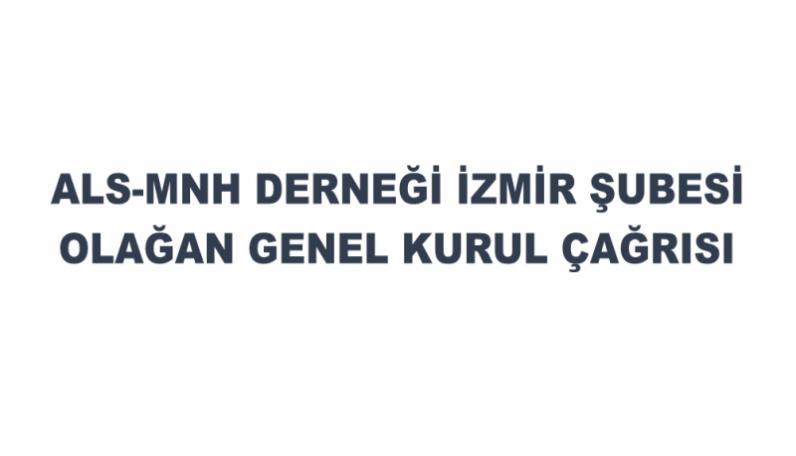 İzmir Şubesi Genel Kurul Çağrısı
