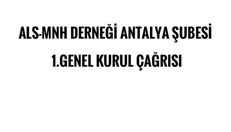 Antalya Şubesi 1. Genel Kurul Çağrısı